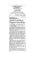 Sheriff Should Repo Sergeant's Gun, Badge (Albuquerque Journal, August 29, 2007)